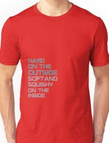 hard on the outside Unisex T-Shirt