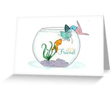 Fish are Friends Card Greeting Card