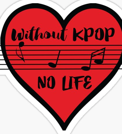 without KPOP NO LIFE Sticker