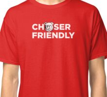 Robust Chaser friendly Classic T-Shirt