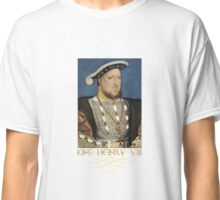 King Henry the Eight of England Classic T-Shirt