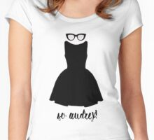 So Audrey! Women's Fitted Scoop T-Shirt