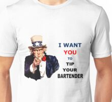 UNCLE SAM I Want You To Tip Your Bartender Unisex T-Shirt