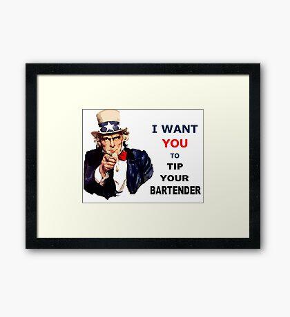 UNCLE SAM I Want You To Tip Your Bartender Framed Print