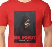 Mr Robot Season 2 Control  Is An Illusion Unisex T-Shirt