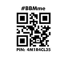 #BBMme ~ PIN: 4M1R4CL35 [B/W] Photographic Print