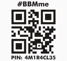#BBMme ~ PIN: 4M1R4CL35 [B/W] by ModernPixelArt