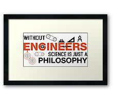 Without Engineers Framed Print