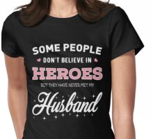 My Husband Is My Hero Womens Fitted T-Shirt