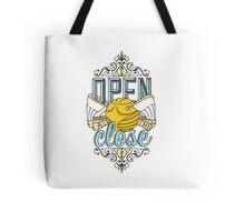 I Open At The Close Tote Bag