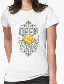 I Open At The Close Womens Fitted T-Shirt