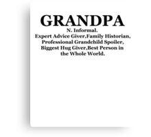 Definition of a Grandpa Shirt Fathers Day black Canvas Print