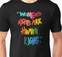 Women's Rights Are Human Rights - Anti-Trump Unisex T-Shirt