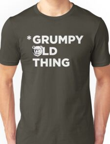 Robust Grumpy Old Thing white Unisex T-Shirt