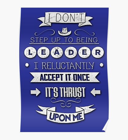 Being Leader Quote Poster