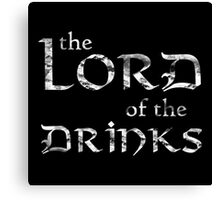 Lord of the Drinks Grunge Canvas Print