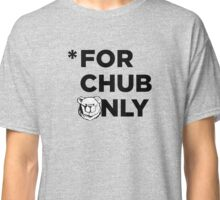Robust for chub only black Classic T-Shirt