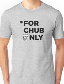 Robust for chub only black Unisex T-Shirt