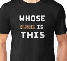 Whose man is this Unisex T-Shirt