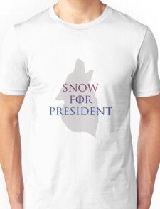 Jon Snow for President Unisex T-Shirt