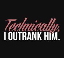 Carol Danvers - Technically, I Outrank Him. T-Shirt