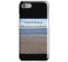 See You On The Beach iPhone Case/Skin