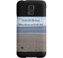 See You On The Beach Samsung Galaxy Case/Skin