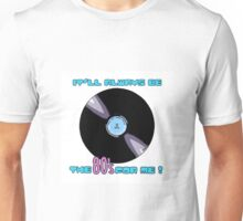 THE 80'S FOR ME Unisex T-Shirt