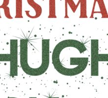 All I want for Christmas is Hugh Jackman Sticker