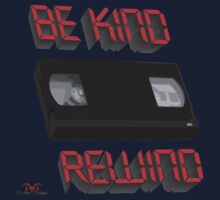 Be Kind Rewind Ver. 9 Kids Tee