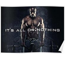 It's All Or Nothing Poster