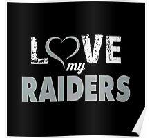 Love My Raiders Poster