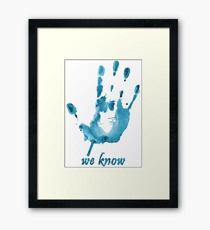 We Know - Dark Brotherhood - Watercolor Framed Print