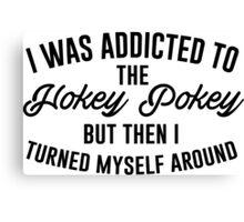Hokey Pokey Canvas Print