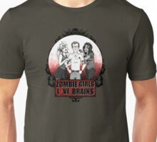 Zombie Girls love Brains Unisex T-Shirt