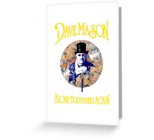 DAVE MASON ALONE TOGETHER AGAIN COVER Greeting Card