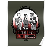 Zombie Boys love Brains Poster