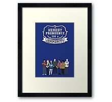 I hereby pronounce you a Community Framed Print
