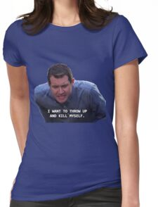Craig Parks and Rec--I want to throw up and kill myself Womens Fitted T-Shirt