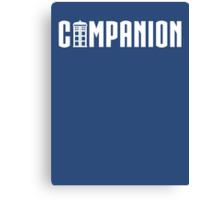 Doctor's Companion Canvas Print