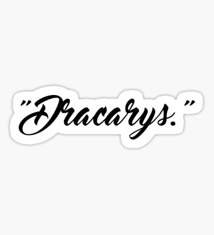 dracarys - game of thrones  Sticker