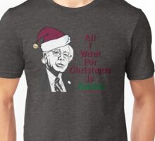 All I want for Christmas is Bernie Sanders Unisex T-Shirt