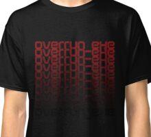 Overrun_exe  Classic T-Shirt