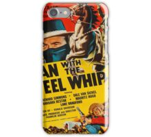 Vintage poster - Man with the Steel Whip iPhone Case/Skin