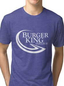 BURGER KING COLLEGE Tri-blend T-Shirt