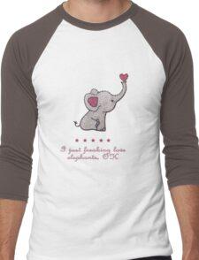 I just freaking love elephants Men's Baseball ¾ T-Shirt