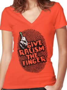 Give Racism The Finger Women's Fitted V-Neck T-Shirt