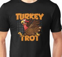 Turkey Trot - Thanksgiving Unisex T-Shirt