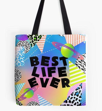 BEST LIFE EVER (Neon Retro) Tote Bag
