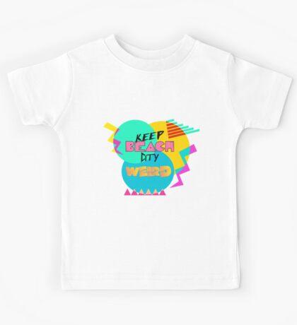 Keep Beach City Weird 80's style Kids Tee